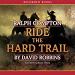 Ride the Hard Trail | Ralph Compton