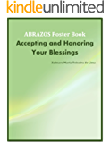 Accepting and Honoring Your Blessings: A Daily Gratitude Practice of Affirmations and Afformations