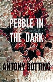 Pebble in the Dark