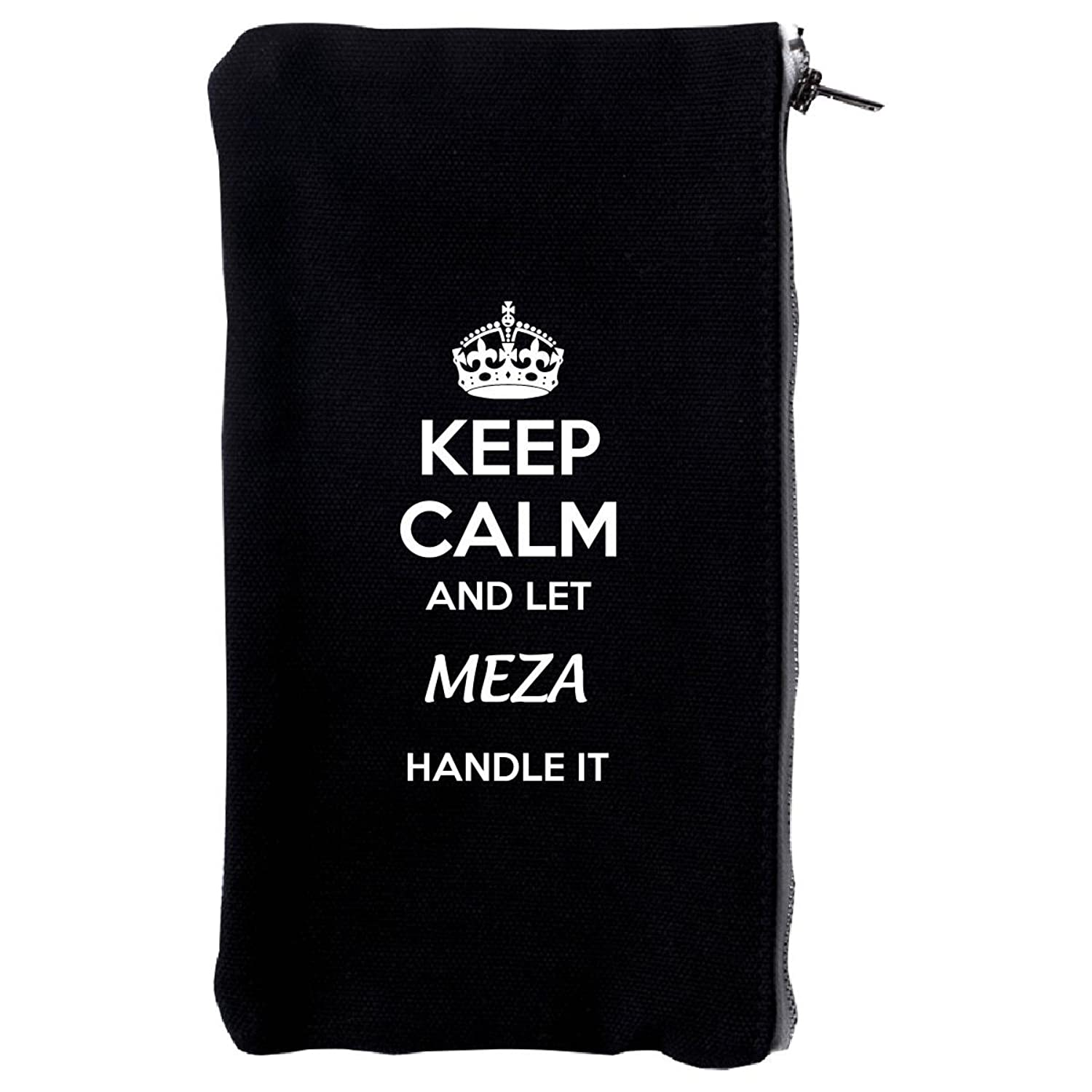 Keep Calm And Let Meza Handle It - Make Up Case