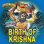 Birth of Krishna | Shobha Viswanath
