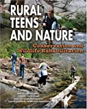 Rural Teens and Nature, Angela Libal, 142220023X