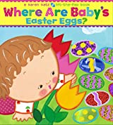 Where Are Baby's Easter Eggs?: A Lift-the-Flap Book (Karen Katz Lift-the-Flap Books)
