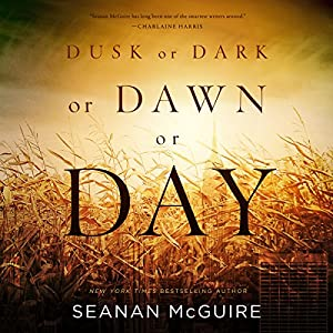 Dusk or Dark or Dawn or Day Audiobook