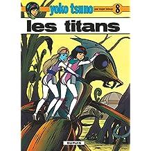 Yoko Tsuno 08 Titans