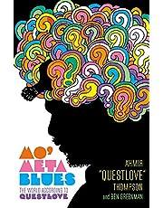 Mo' Meta Blues: The World According to Questlove