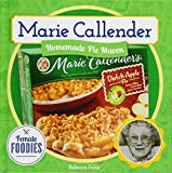 Marie Callender: Homemade Pie Maven (Female Foodies)
