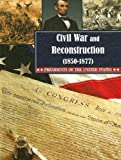 Civil War and Reconstruction, Jody Cosson, 159036743X