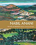 img - for Nabil Anani: The Art of Memory, Palestine, Landscape and People book / textbook / text book