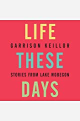 Life These Days: Stories from Lake Wobegon Audio CD