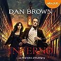 Inferno (Tétralogie Robert Langdon 4) Hörbuch von Dan Brown Gesprochen von: François d'Aubigny