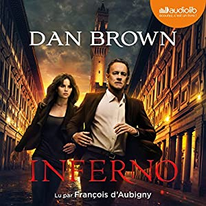 Inferno (Tétralogie Robert Langdon 4) | Livre audio