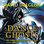 A Dance of Ghosts: Shadowdance, Book 5 | David Dalglish