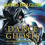 A Dance of Ghosts: Shadowdance, Book 5 | David Dalglish