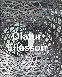 Olafur Eliasson (Contemporary Artists Series)