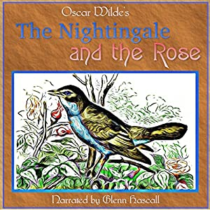 The Nightingale and the Rose Audiobook