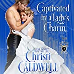 Captivated by a Lady's Charm: Lords of Honor, Book 2 | Christi Caldwell