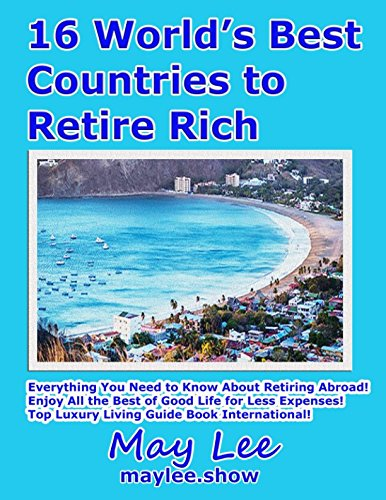 Download 16 World's Best Countries to Retire Rich PDF