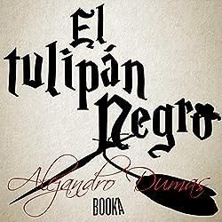 El Tulipán Negro [The Black Tulip]