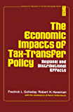 The Economic Impacts of Tax—Transfer Policy: Regional and Distributional Effects (Institute for Research on Poverty monograph series)