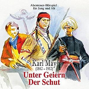 Unter Geiern & Der Schut Hörbuch