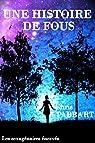 Les sexagénaires énervés, tome 5 : Une histoire de fous par Tabbart