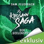 Der Seelenspeer (Die Krosann-Saga - Königsweg 2) | Sam Feuerbach
