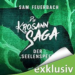 Der Seelenspeer (Die Krosann-Saga - Königsweg 2)