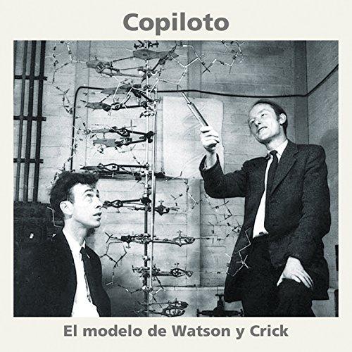 Amazon.com: El Modelo de Watson y Crick: Copiloto: MP3