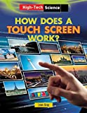 How Does a Touch Screen Work?, Leon Gray, 1482403897