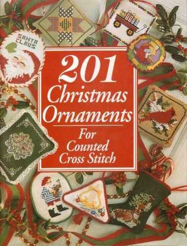 201 Christmas Ornaments for Counted Cross Stitch (Just CrossStitch)