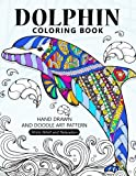 Dolphin Coloring Book: Stress-relief Coloring Book For Grown-ups ,Adults by Balloon Publishing