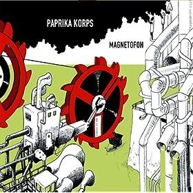 Paprika Korps Magnetofon