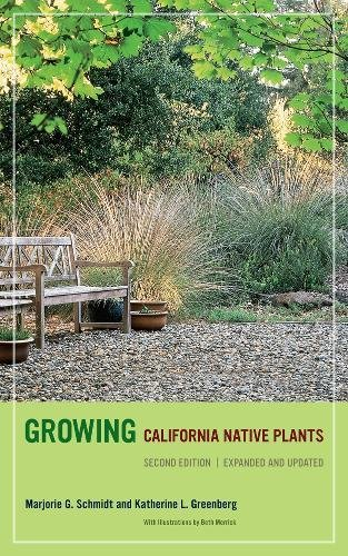 Growing Native Plants - Growing California Native Plants, Second Edition