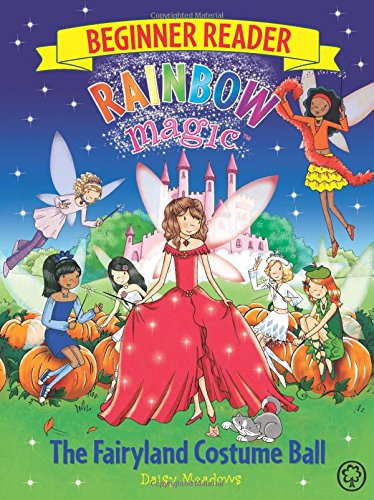 The Fairyland Costume Ball: Book 5 (Rainbow Magic Beginner Reader)