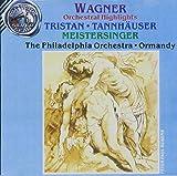 Wagner: Orchestral Highlights - Tristan, Tannhauser, Meistersinger