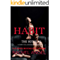 HABIT: A Contemporary RH New Adult College Dark Romance (The House Series Book 3)