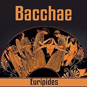 Bacchae Audiobook