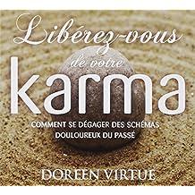 CD - Libérez-vous de votre karma