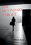 The Secondary Target