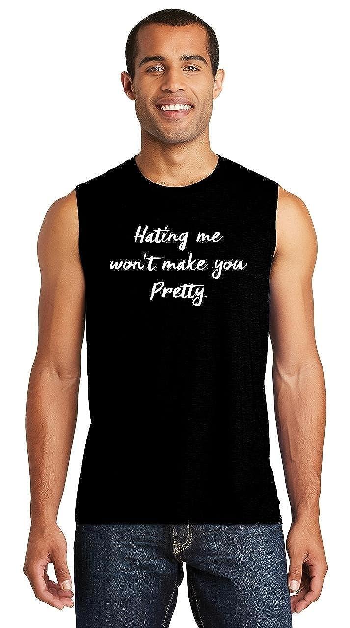 740bd8e69bcff2 Amazon.com  Comical Shirt Mens Hating Me Won t Make You Pretty Muscle Tank   Clothing