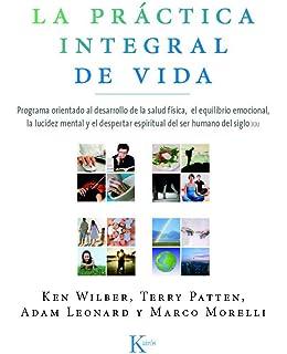 La práctica integral de vida (Sabiduría Perenne)