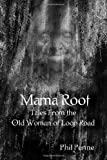 Mama Root, Phil Penne, 1477469117