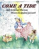 Come a Tide, George Ella Lyon, 0531070360