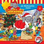Benjamin als Weihnachtsmann (Benjamin Blümchen 21) | Elfie Donnelly