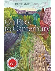 On Foot to Canterbury: A Son's Pilgrimage
