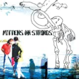 Look Up The Sky!! By Mittens on Strings (2006-09-25)