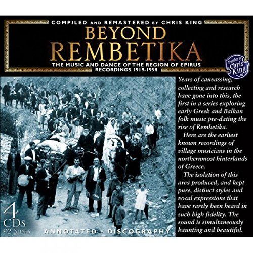 Beyond Rembetika   The Music And Dance Of The Region Of Epirus 1919 1958