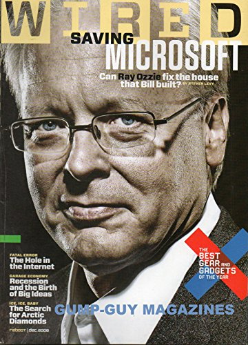 Wired Magazine 2008 STOKE YOUR YULE LOG WITH A STEPHEN COLBERT CHRISTMAS Ante Up, Human: Get Ready For The Ultimate Poker-Playing Bot MICROSOFT: FROM BILL GATES TO RAY OZZIE