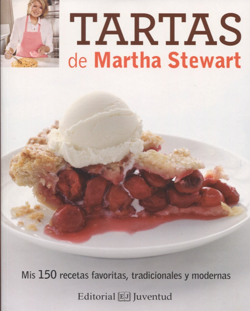 Tartas de Matha Stewart (Spanish Edition): Martha Stewart, Juventud: 9788426144034: Amazon.com: Books